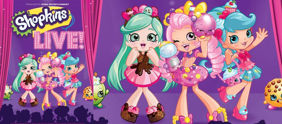 Shopkins Live at Palace Theater