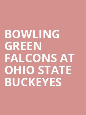 Bowling Green Falcons at Ohio State Buckeyes at Ohio Stadium