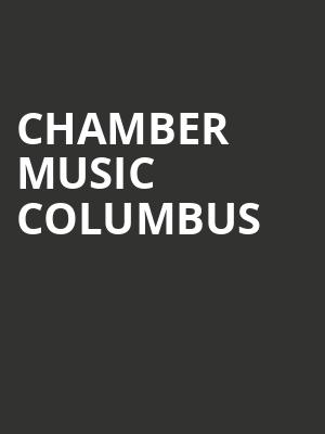 Chamber Music Columbus at Southern Theater