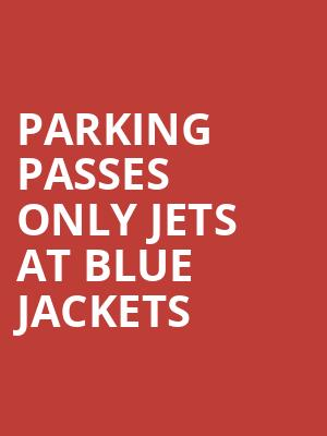 PARKING PASSES ONLY Jets at Blue Jackets Tickets - Mar 25, 2017 ...