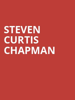 Steven Curtis Chapman at Southern Theater