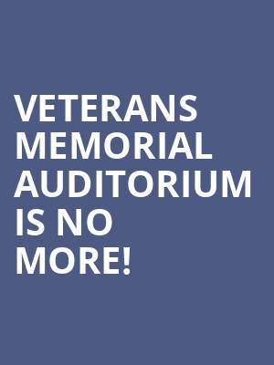 Veterans Memorial Auditorium is no more