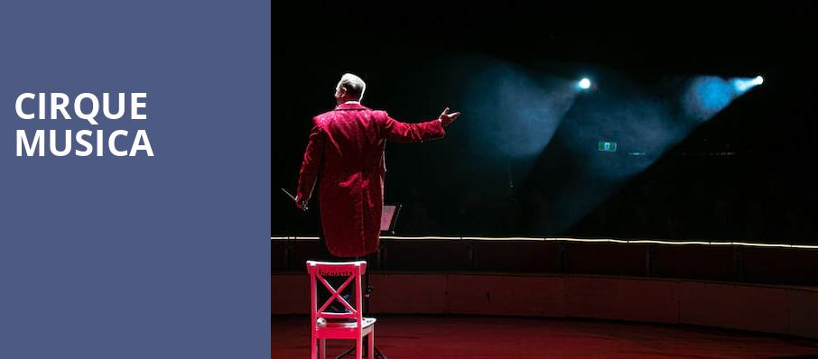 Cirque Musica, Palace Theater, Columbus