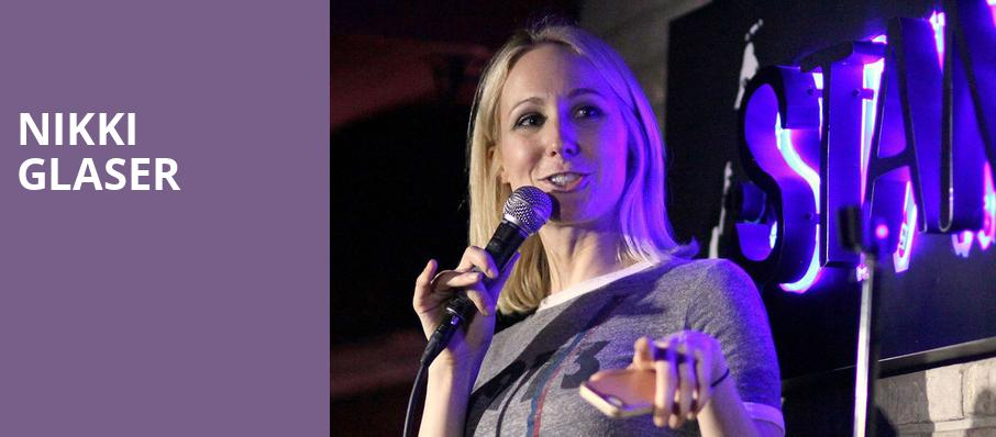 Nikki Glaser, Southern Theater, Columbus