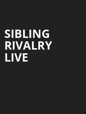 Sibling Rivalry Live, Southern Theater, Columbus