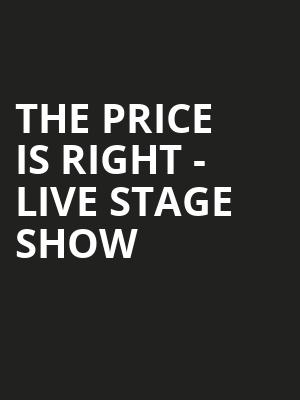 The Price Is Right Live Stage Show, Palace Theater, Columbus